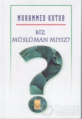 Resim Biz Müslüman mıyız?
