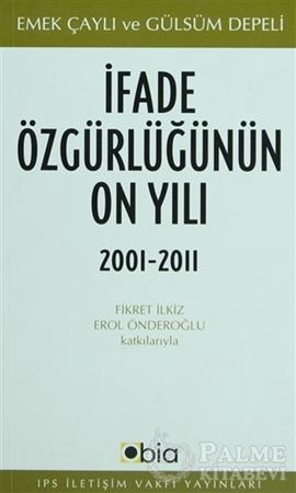 Resim İfade Özgürlüğünün On Yılı, 2001-2011