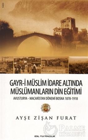 Resim Gayr-i Müslim İdare Altında Müslümanların Din Eğitimi