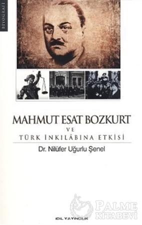 Resim Mahmut Esat Bozkurt ve Türk İnkılabına Etkisi