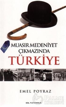 Resim Muasır Medeniyet Çıkmazında Türkiye