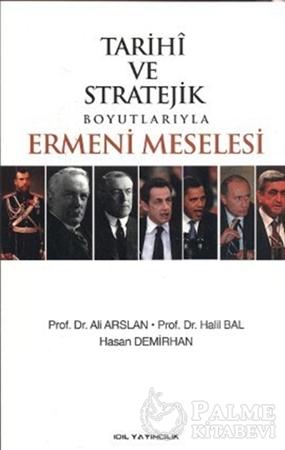 Resim Tarihi ve Stratejik Boyutlarıyla Ermeni Meselesi