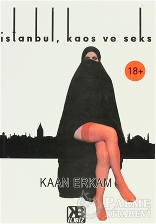 Resim İstanbul, Kaos ve Seks