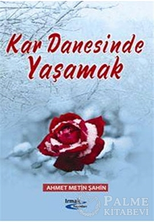 Resim Kar Danesinde Yaşamak ve Sabrın Acı Suları