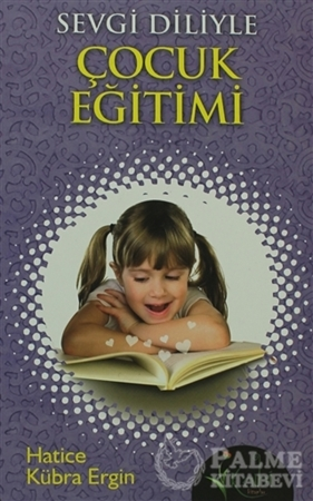 Resim Sevgi Diliyle Çocuk Eğitimi
