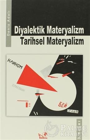 Resim Diyalektik Materyalizm Tarihsel Materyalizm