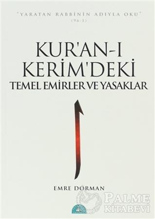 Resim Kur'an-ı Kerim'deki Temel Emirler ve Yasaklar
