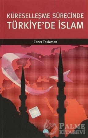 Resim Küreselleşme Sürecinde Türkiye'de İslam