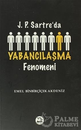 Resim J. P. Sartre'da Yabancılaşma Fenomeni