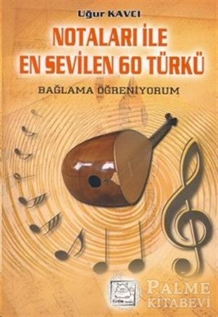 Resim Notaları İle 60 Türkü