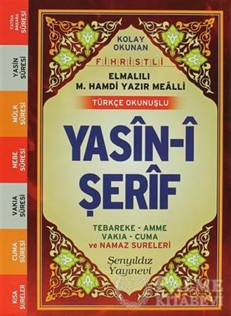 Resim Kolay Okunan Fihristli Elmalılı M. Hamdi Yazır Mealli Türkçe Okunuşlu Yasin-i Şerif (Çanta Boy)