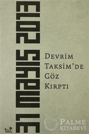 Resim Devrim Taksim'de Göz Kırptı