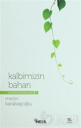 Resim Kur'an Okumaları 1: Kalbimizin Baharı