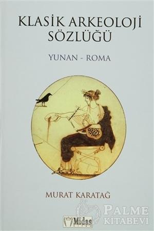 Resim Klasik Arkeoloji Sözlüğü  Yunan - Roma