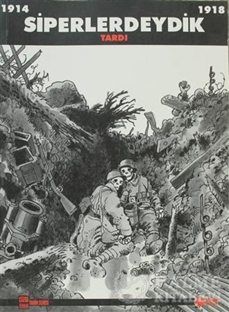 Resim Siperlerdeydik - 1914-1918