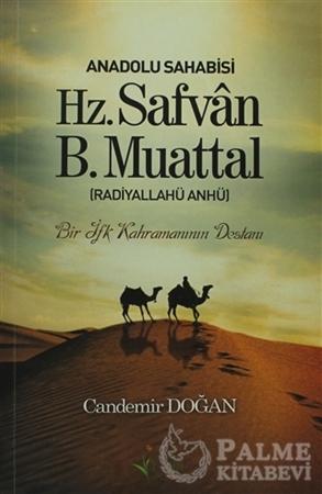 Resim Anadolu Sahabisi Hz. Safvan B.Muattal (Radiyallahu Anhü)