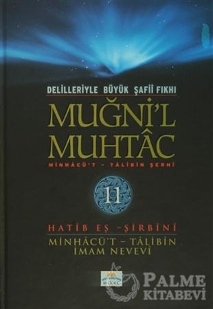 Resim Delilleriyle Büyük Şafii Fıkhı - Muğni'l Muhtac 11. Cilt
