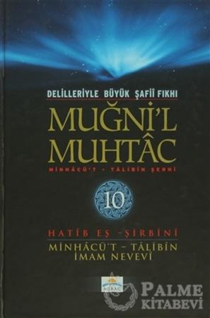 Resim Delilleriyle Büyük Şafii Fıkhı - Muğni'l Muhtac 10. Cilt