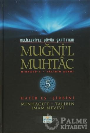 Resim Delilleriyle Büyük Şafii Fıkhı - Muğni'l Muhtac 5. Cilt