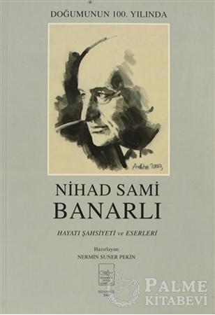 Resim Nihad Sami Banarlı Hayatı Şahsiyeti ve Eserleri