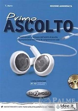 Resim Primo Ascolto +CD (edizione aggiornata) A1-A2 (İtalyanca temel seviye Dinleme)
