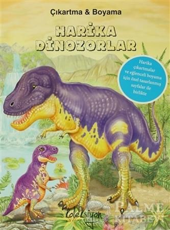 Resim Harika Dinozorlar : Çıkartma ve Boyama