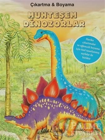 Resim Muhteşem Dinozorlar : Çıkartma ve Boyama