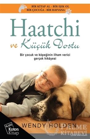 Resim Haatchi ve Küçük Dostu