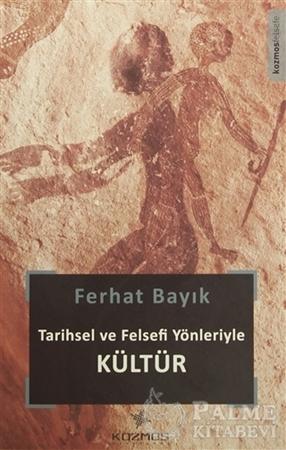 Resim Tarihsel ve Felsefi Yönleriyle Kültür