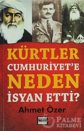 Resim Kürtler Cumhuriyet'e Neden İsyan Etti?