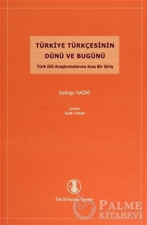 Resim Türkiye Türkçesinin Dünü ve Bugünü