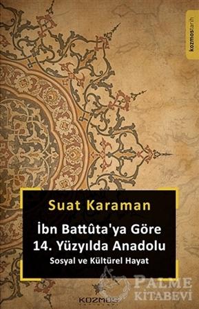 Resim İbn Battuta'ya Göre 14. Yüzyıl'da Anadolu Sosyal ve Kültürel Hayat