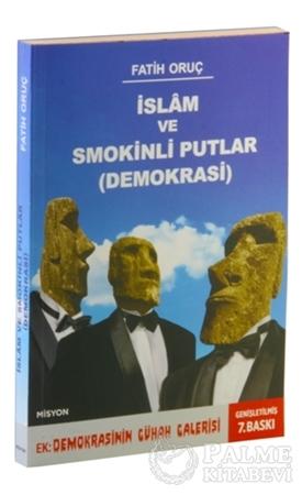 Resim İslam ve Smokinli Putlar - Demokrasi