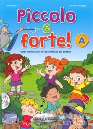 Resim Piccolo e forte! A + CD (Çocuklar için İtalyanca)