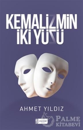 Resim Kemalizmin İki Yüzü