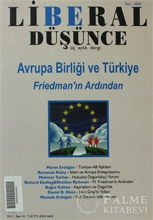 Resim Liberal Düşünce Sayı: 44 Avrupa Birliği ve Türkiye: Friedman'ın Ardından