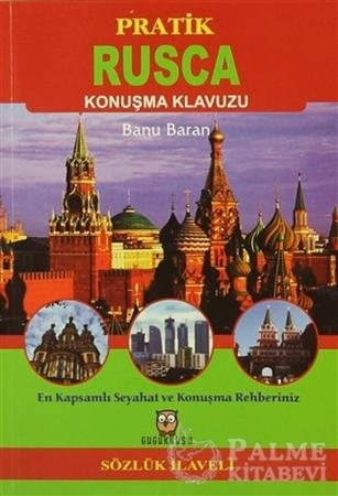 Resim Pratik Rusça Konuşma Klavuzu (Sözlük İlaveli)