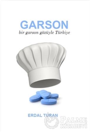 Resim Garson - Bir Garson Gözüyle Türkiye