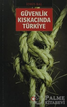 Resim Güvenlik Kıskacında Türkiye