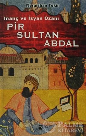 Resim İnanç Ve İsyan Ozanı Pir Sultan Abdal