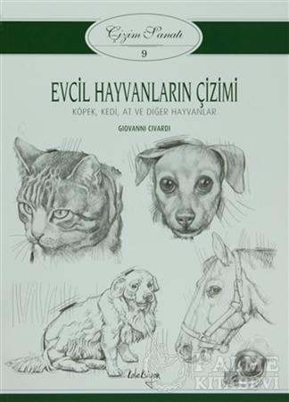 Resim Çizim Sanatı 9 - Evcil Hayvanların Çizimi