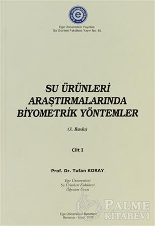Resim Su Ürünleri Araştırmalarında Biyometrik Yöntemler Cilt:1