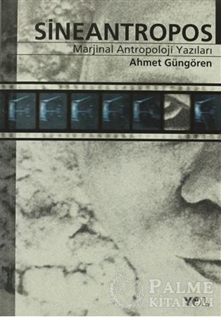 Resim Sineantropos Marjinal Antropoloji Yazıları