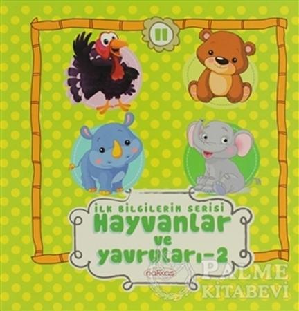 Resim İlk Bilgilerim Serisi 11 / Hayvanlar ve Yavruları 2
