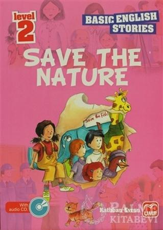 Resim İngilizce Öyküler Save The Nature Level 2 (5 Stories In This Book)