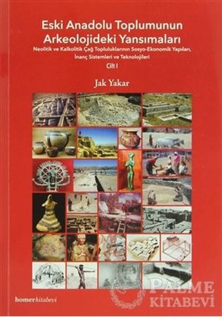Resim Eski Anadolu Toplumunun Arkeolojideki Yansımaları 1.Cilt