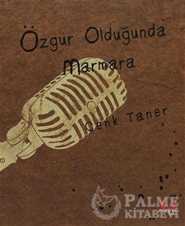 Resim Özgür Olduğunda Marmara