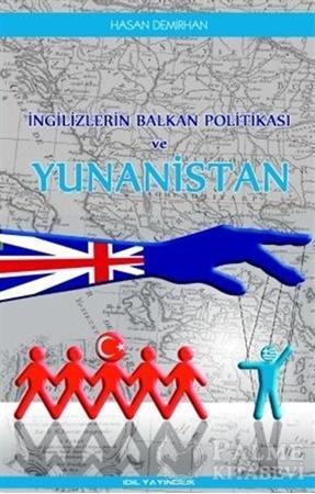 Resim İngilizlerin Balkan Politikası ve Yunanistan