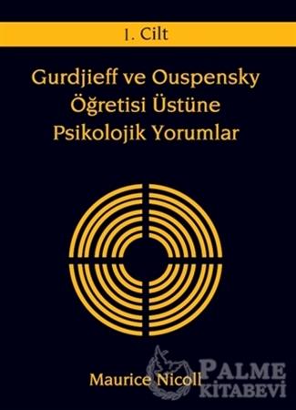 Resim Gurdjieff ve Ouspensky Öğretisi Üstüne Psikolojik Yorumlar 1. Cilt