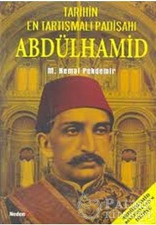 Resim Abdülhamid - Tarihin En Tartışmalı Padişahı